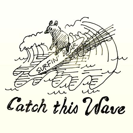 Catch the Wave キャッチザウェイブ